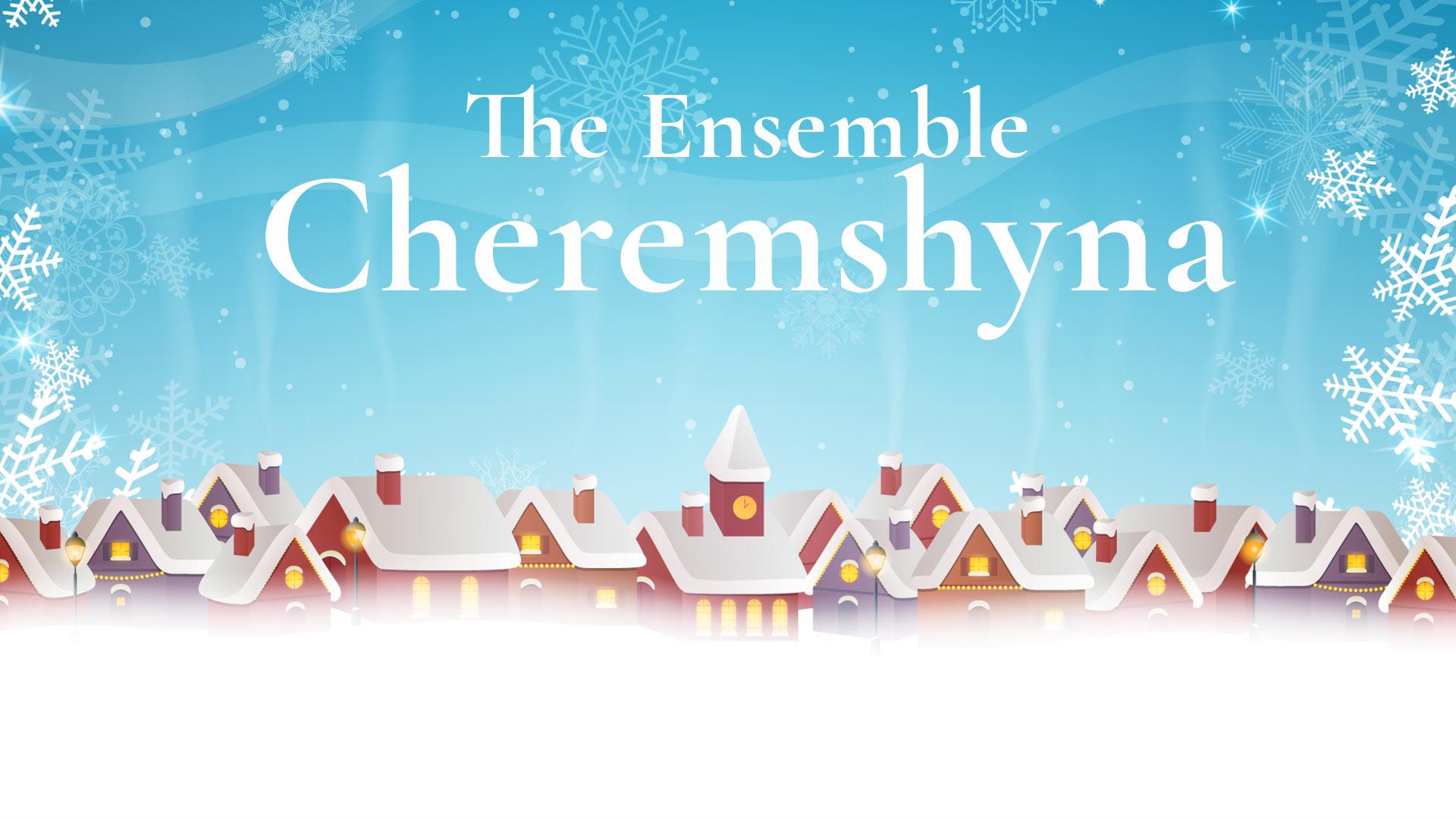 Christmas-Carols-The-Ensemble-Cheremshyna